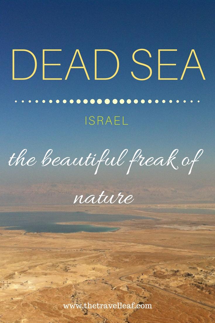 Dead Sea - the beautiful freak of nature