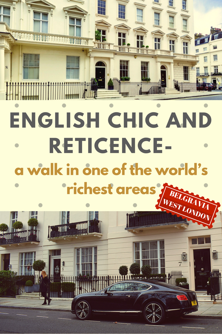 A perfect guide to Belgravia, West London, one of the world's richest areas #Belgravia #London