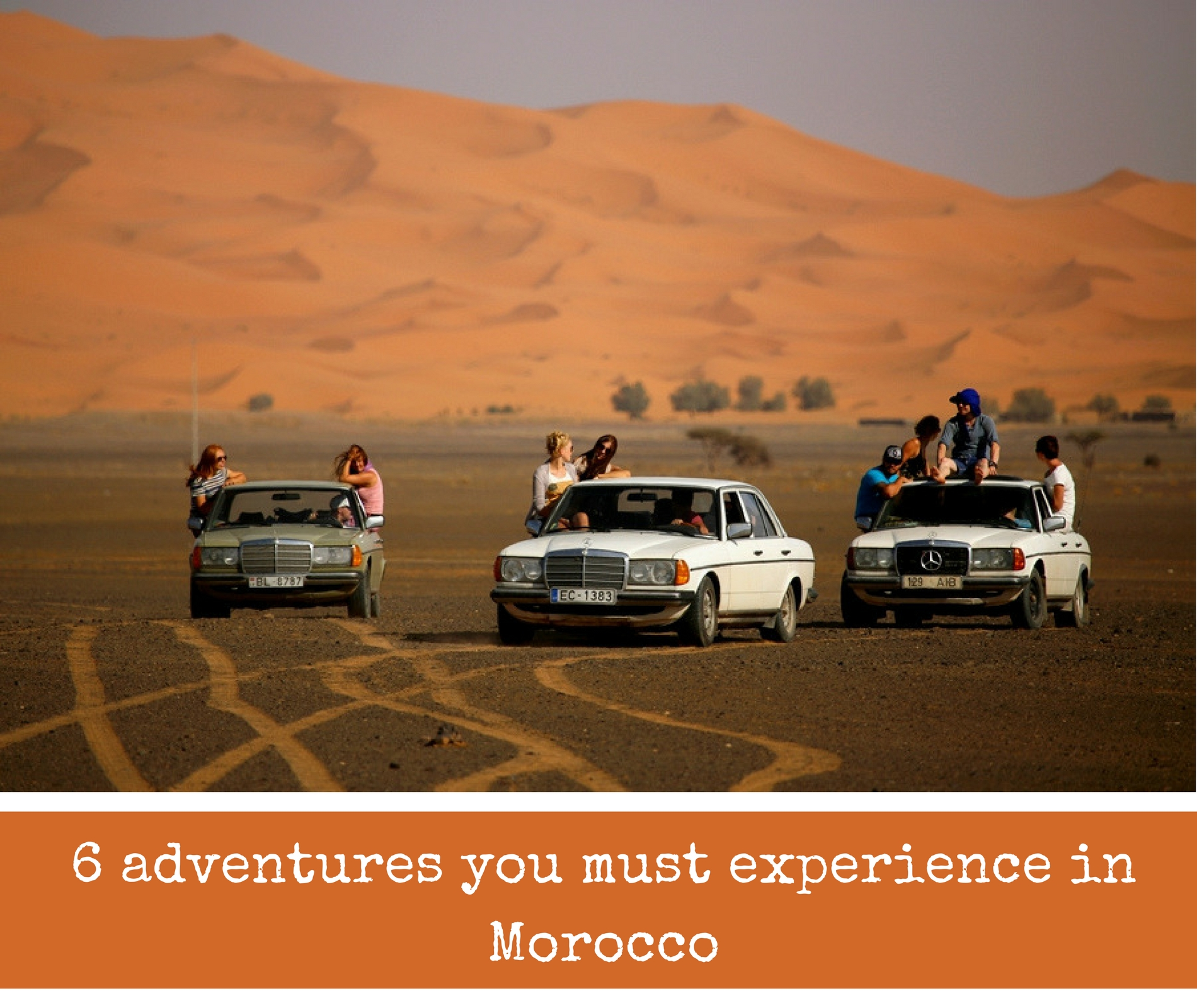 Featured image of 6 adventures you must experience in Morocco