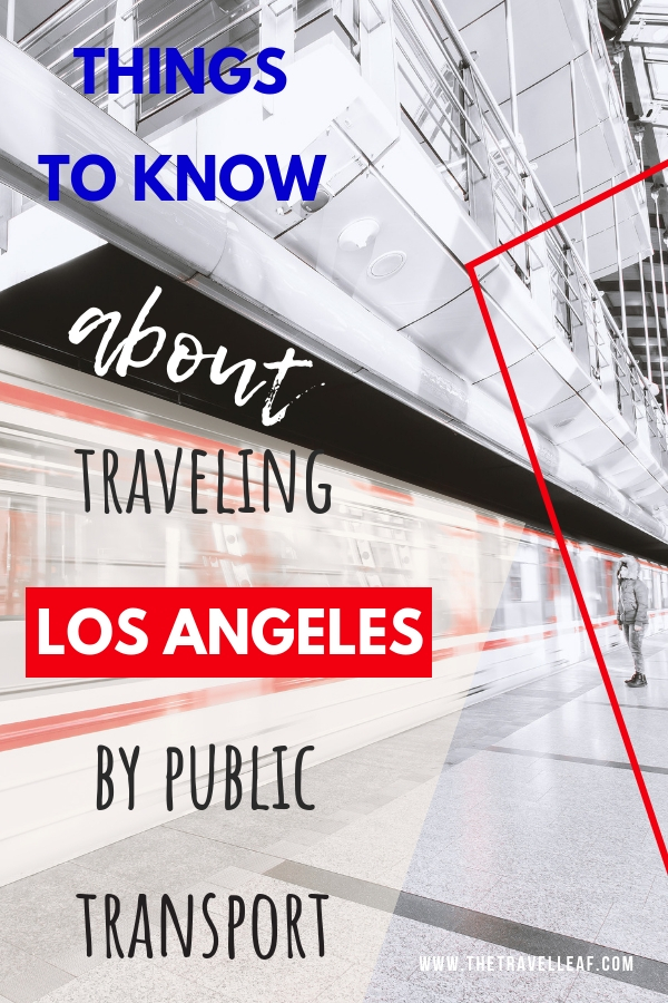 Are you planning to travel to Los Angeles Californa soon and don't want to rent a car? Traveling LA can easily be done by public transport. You can get to all the fun things there is to do in LA, but there are a few things to know before you go! Discover them here! #travel #losangeles #budgettravel