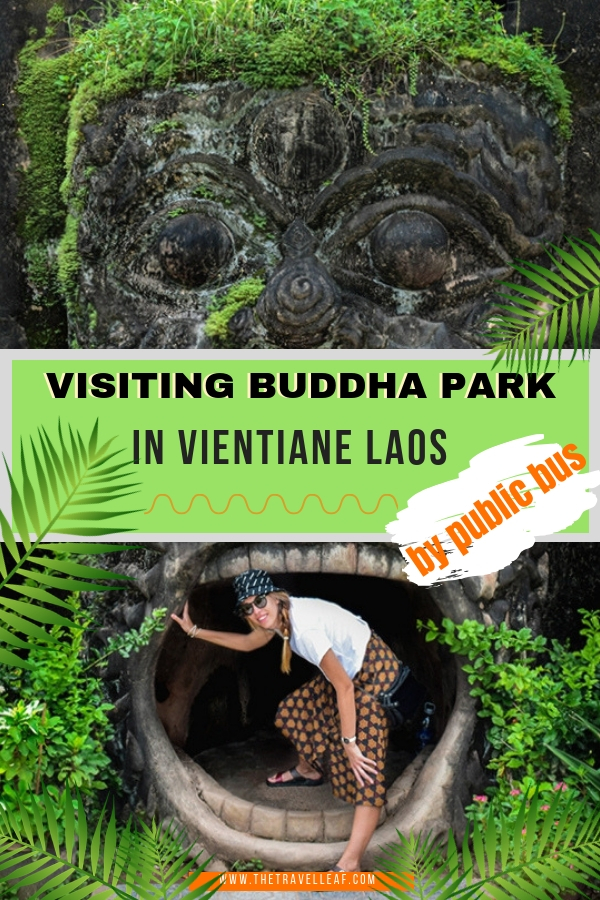 Are you visiting Vientiane Laos soon and are looking for things to do in the city? Here's my favorite - the Buddha Park. Discover the best way how to get there by public bus. #vientiane #laos