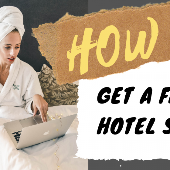 Travel Blogger - Hotel Collaborations: How to get free hotel stays