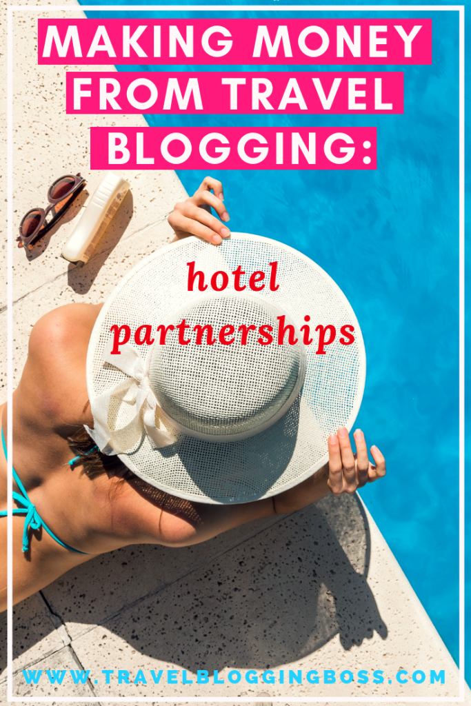 How To Make Money As a Travel Blogger: Hotel Partnerships | The