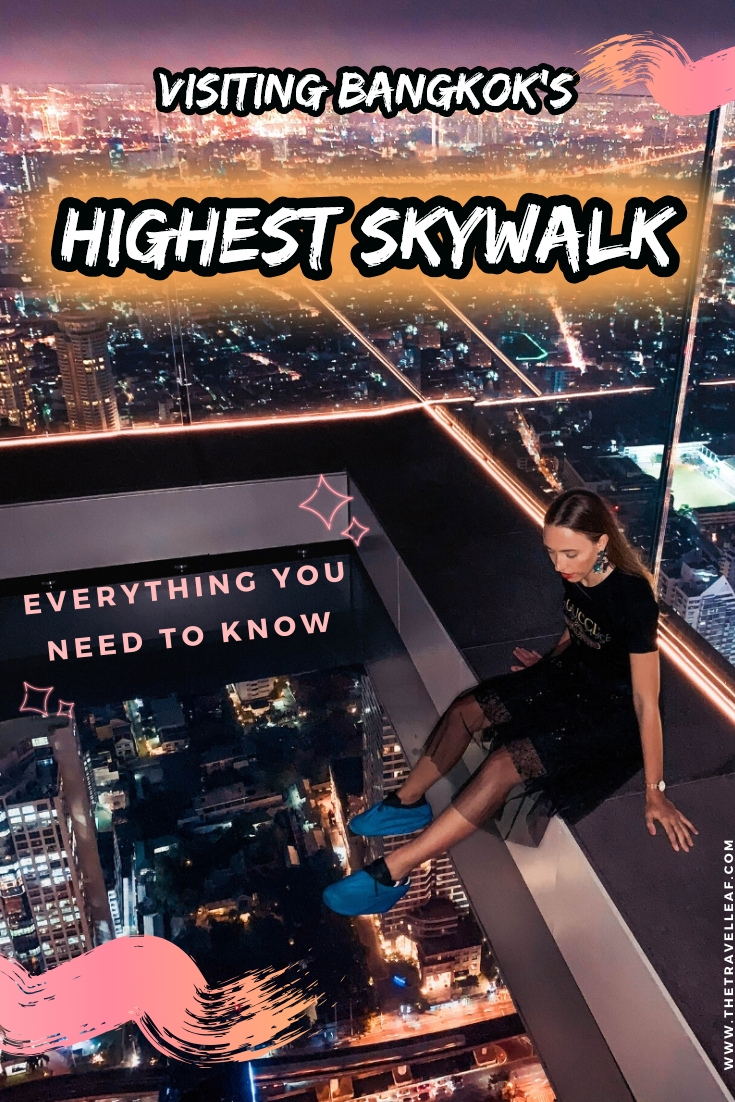 Visiting Bangkok's highest glass skywalk King Power Mahanakhon Skywalk