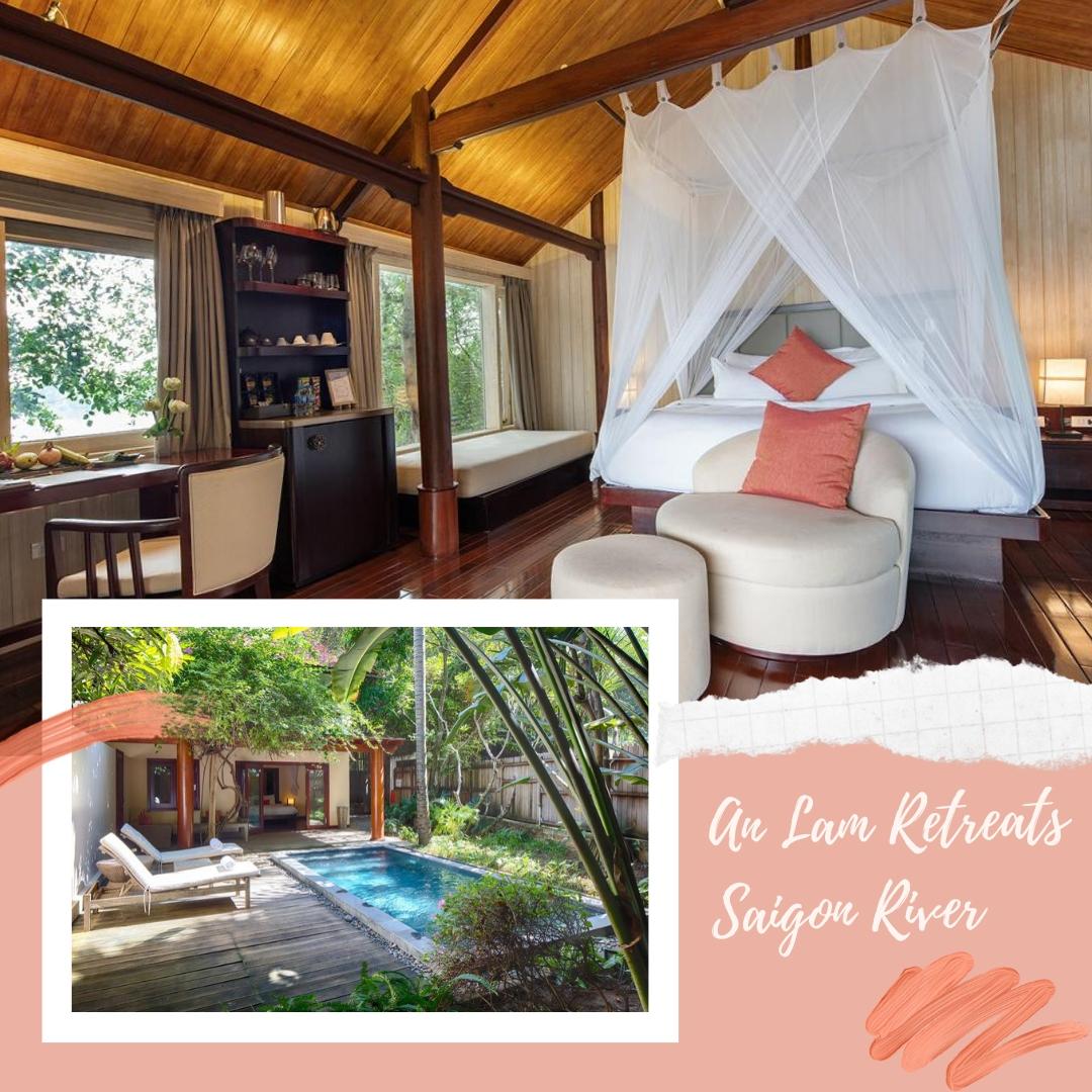 Best luxury hotels in Ho Chi Minh Vietnam - An Lam Retreats Saigon River