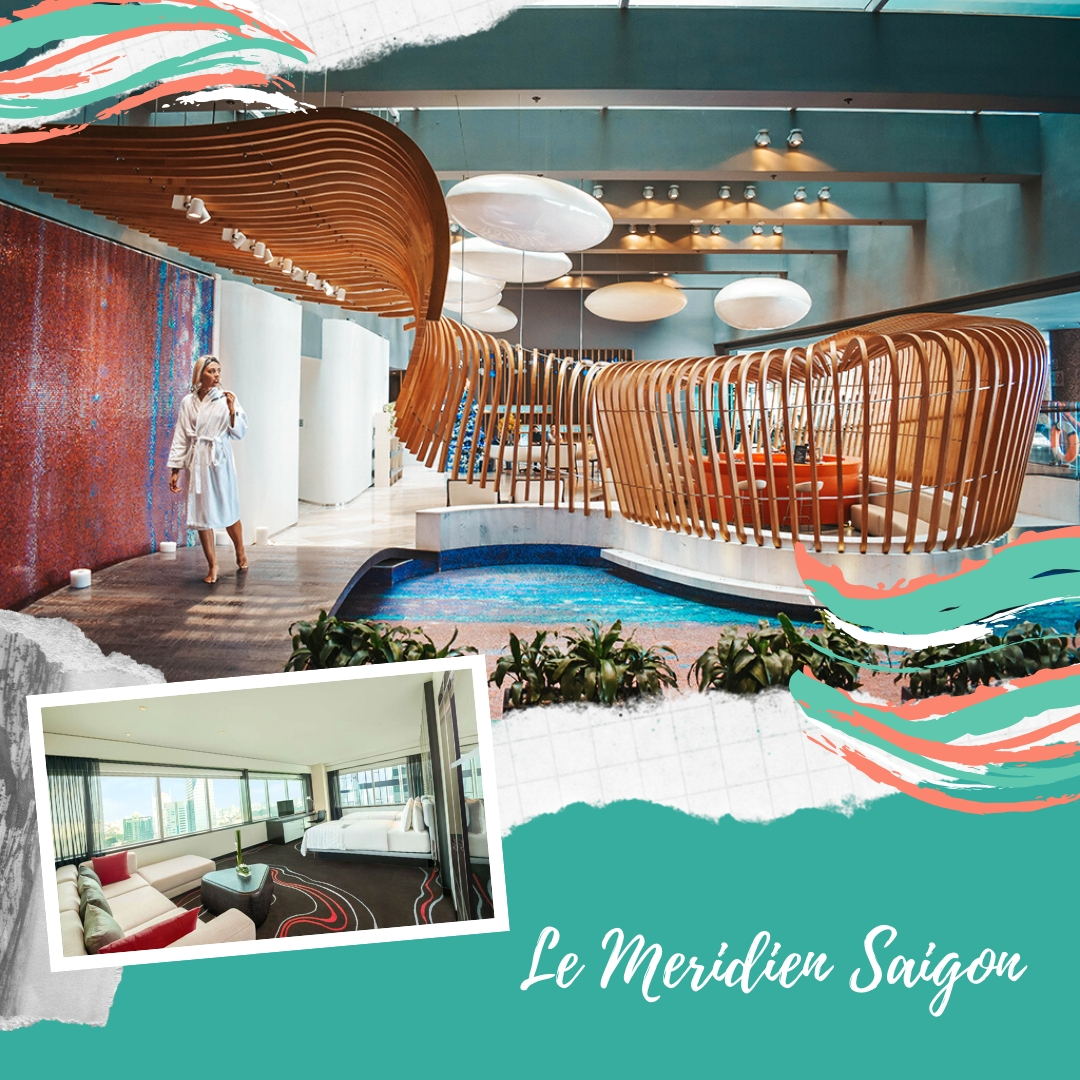 Le Meridien Saigon - Stylish hotels where to stay in Ho Chi Minh, Vietnam